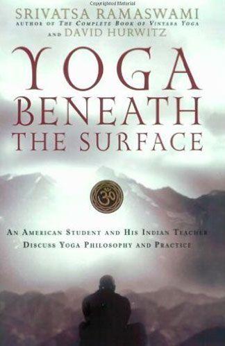Yoga beneath the surface de Srivatsa Ramaswami profesor de yoga vinyasa krama