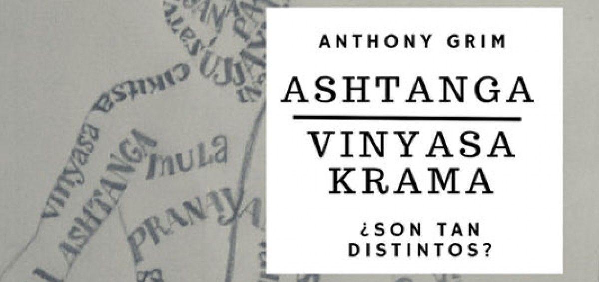 Ashtanga Yoga y Yoga Vinyasa Krama