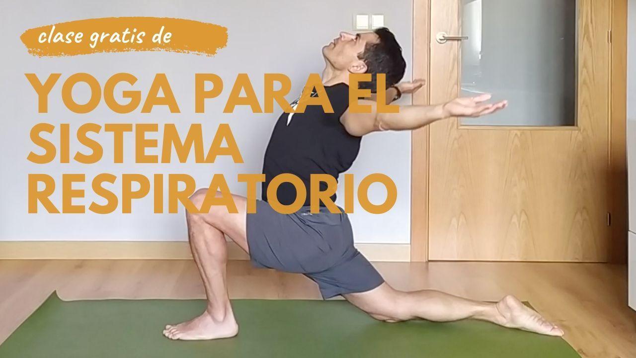 video clase yoga para el sistema respiratorio