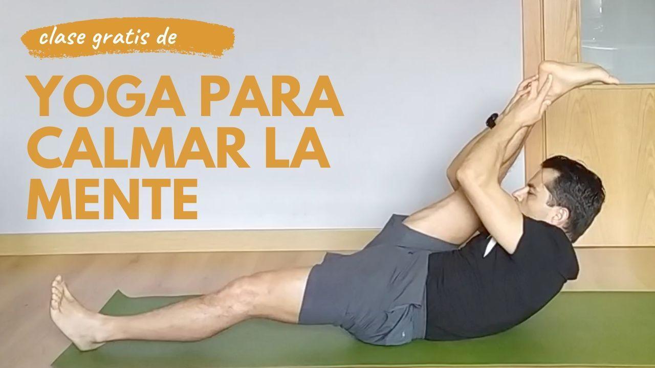 video clase yoga para calmar la mente